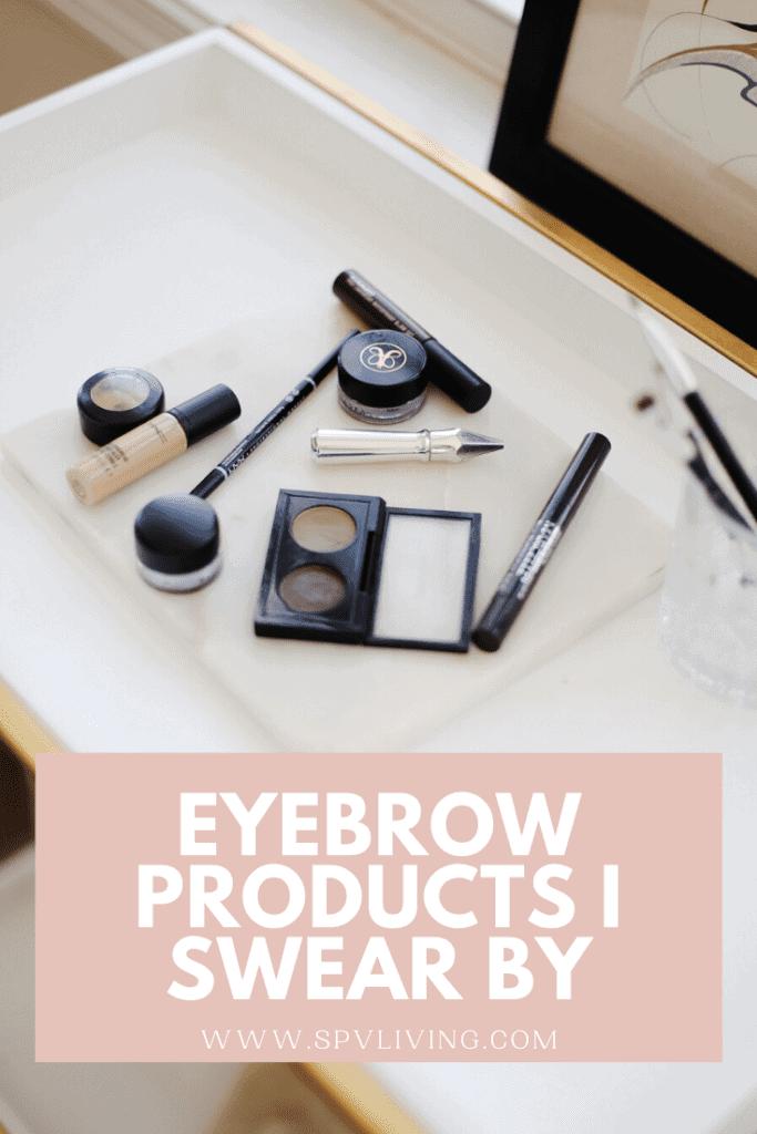 Eyebrow products I swear by