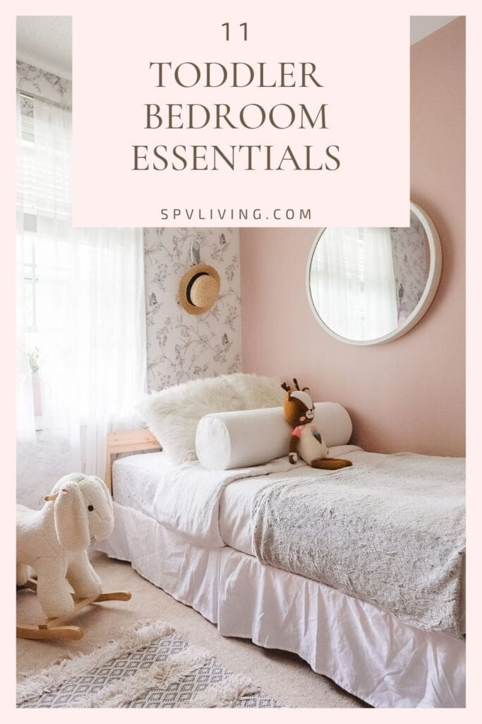 11 Toddler Bedroom Essentials