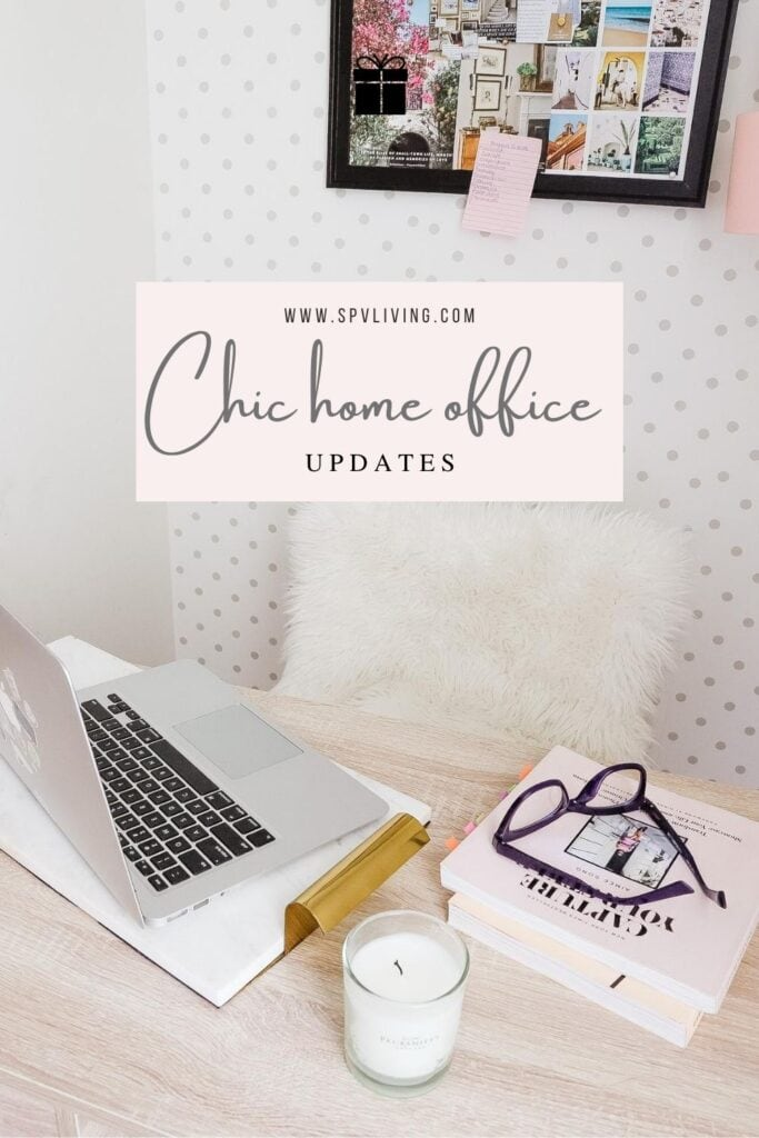 Chic home office updates
