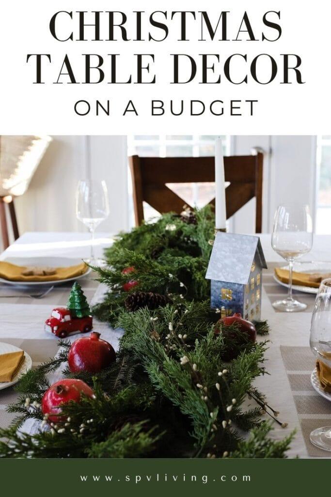 Christmas Table Decor on a budget