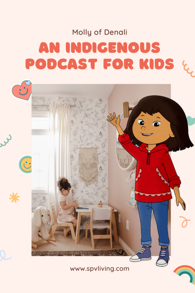 screen-free activities Molly of Denali An Indigenous Podcast for Kids